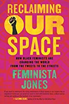 Reclaiming Our Space: How Black Feminists…