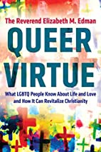 Queer Virtue: What LGBTQ People Know About…