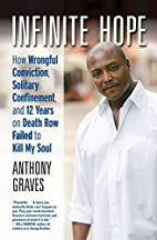 Infinite Hope: How Wrongful Conviction,…