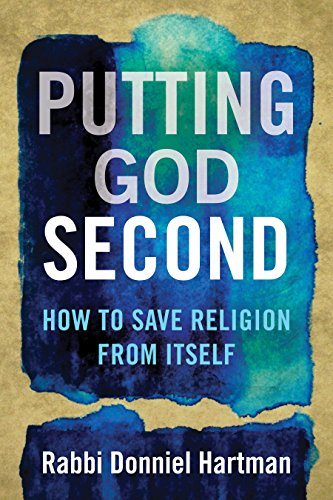 putting-god-second-how-to-save-religion-from-itself