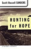 Sanders, Scott R.: Hunting for Hope: A Father's Journeys