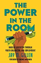 The Power in the Room: Radical Education…