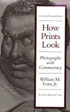 How Prints Look: Photographs With A…