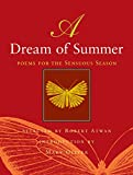 Oliver, Mary: A Dream of Summer: Poems for the Sensuous Season