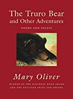 The Truro Bear and Other Adventures: Poems…