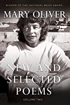 New and Selected Poems: Volume Two by Mary…