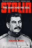 Ulam, Adam B.: Stalin: The Man and His Era