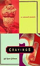 Cravings: A Sensual Memoir by Jyl Lynn…