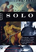 Flying Solo: Reimagining Manhood, Courage,…