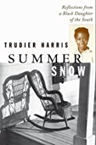 Summer Snow: Reflections from a Black…