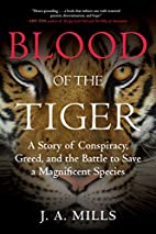 Blood of the Tiger: A Story of Conspiracy,…