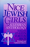 Beck, Evelyn Torton: Nice Jewish Girls: A Lesbian Anthology