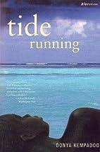 Tide Running (Bluestreak) by Oonya Kempadoo