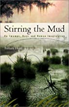 Stirring the Mud: On Swamps, Bogs, and Human…