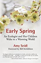 Early Spring: An Ecologist and Her Children&hellip;