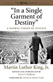 King, Martin Luther Jr.: In a Single Garment of Destiny: A Global Vision of Justice (King Legacy)