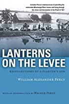 Lanterns on the Levee: Recollections of a…