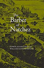 The Barber of Natchez by Edwin Adams Davis