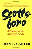 Carter, Dan T.: Scottsboro: A Tragedy of the American South