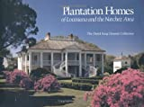 Gleason, David K.: Plantation Homes of Louisiana and the Natchez Area
