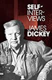 Dickey, James: Self-Interviews