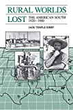 Kirby, Jack: Rural Worlds Lost: The American South 1920 1960