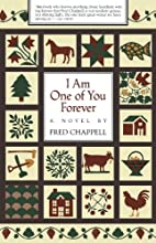 I Am One of You Forever: A Novel by Fred…