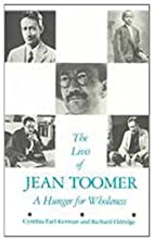 The lives of Jean Toomer : a hunger for…