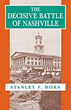 The Decisive Battle of Nashville by Stanley…