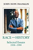 Race and History: Selected Essays, 1938-1988…