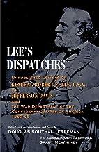 Lee's Dispatches: Unpublished Letters…