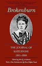 Brokenburn; the journal of Kate Stone,…