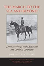 The March to the Sea and Beyond: Sherman's…