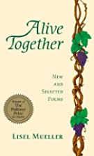Alive Together: New and Selected Poems by…