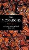 Deming, Alison Hawthorne: The Monarchs: A Poem Sequence