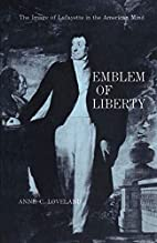 Emblem of Liberty: The Image of Lafayette in…