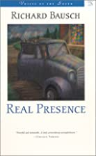 Real Presence (Voices of the South) by…