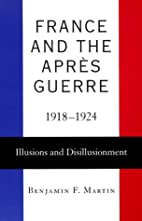 France and the Apres Guerre, 1918-1924:…