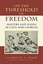 On the Threshold of Freedom: Masters and…