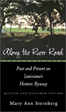 Along the River Road: Past and Present on…
