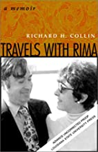 Travels with Rima: A Memoir by Richard H.…