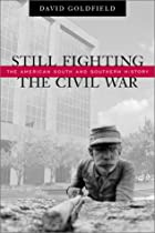 Still Fighting the Civil War: The American&hellip;