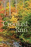 Taylor, Henry: Crooked Run: Poems