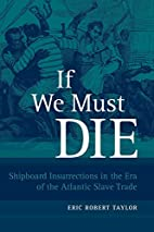 If We Must Die: Shipboard Insurrections in…