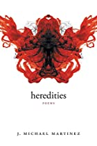 Heredities: Poems (Walt Whitman Award) by J.…