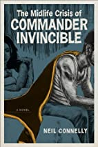 The Midlife Crisis of Commander Invincible…