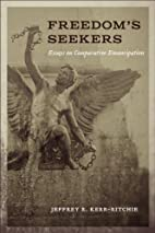 Freedom's Seekers: Essays on Comparative…