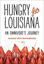 Hungry for Louisiana: An Omnivore's Journey…