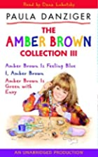 The Amber Brown Collection Volume III: #7:…