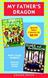 Gannett, Ruth Stiles: My Father's Dragon: Books 1 and 2: #1 My Father's Dragon #2 Elmer and the Dragon (My Father's Dragon Trilogy)